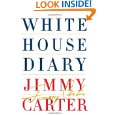 White House Diary by Jimmy Carter