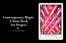 CONTEMPORARY MAGIC: A TAROT DECK ART PROJECT