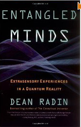 Entangled Minds by Dean Radin