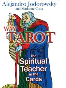 Way of Tarot by Alejandro Jodorowsky
