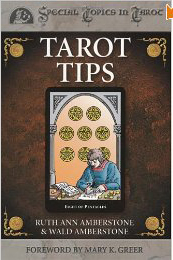 Tarot Tips by Ruth Ann and Wald Amberstone