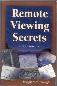 Remote Viewing Secrets: A Handbook by Joseph McMoneagle