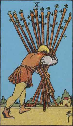 10 of Wands - Rider Waite Smith Tarot