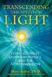Transcending the Speed of Light: Quantum Physics & the 5th Dimension