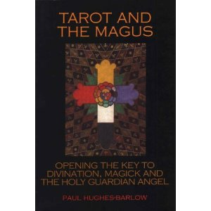 Tarot and the Magus by Paul Hughes-Barlow
