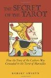 Secret of the Tarot by Robery Swiryn