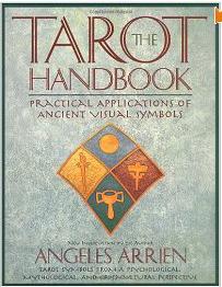 The Tarot Handbook by Angeles Arrien